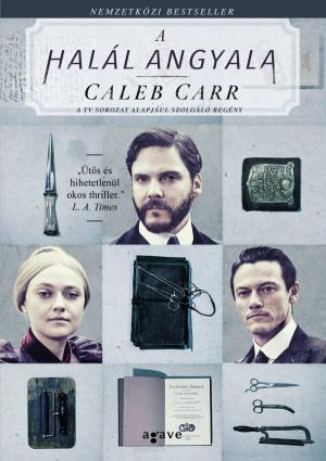 Caleb Carr: A halál angyala
