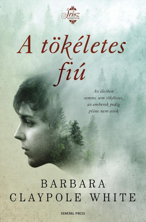 Barbara Claypole White: A tökéletes fiú