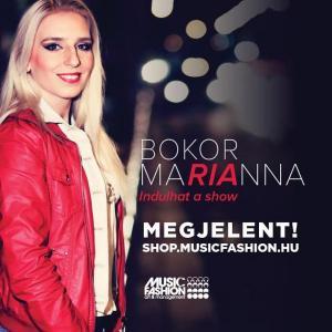 Bokor Marianna: Indulhat a show