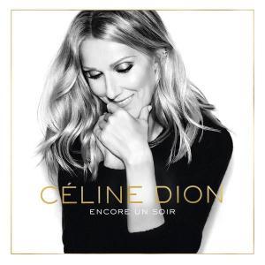 Céline Dion: Encore Un Soir