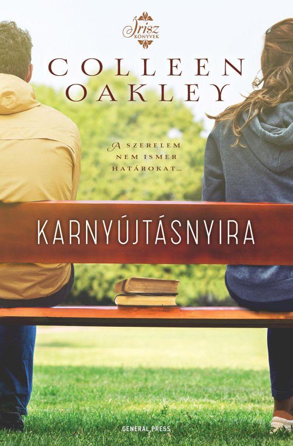 Colleen Oakley: Karnyújtásnyira