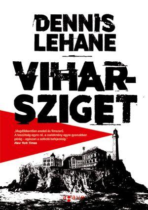 Dennis Lehane: Viharsziget