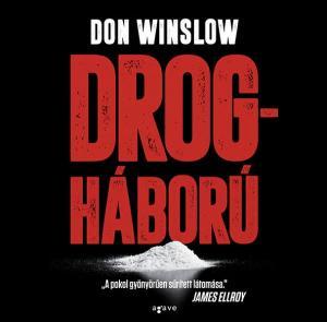 Don Winslow: Drogháború