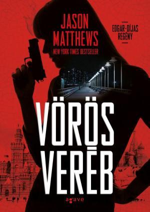 Jason Matthews: Vörös veréb