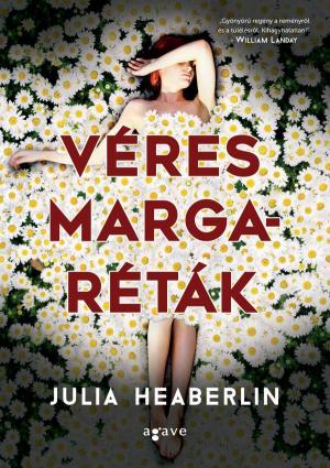 Julia Heaberlin: Véres margaréták borító