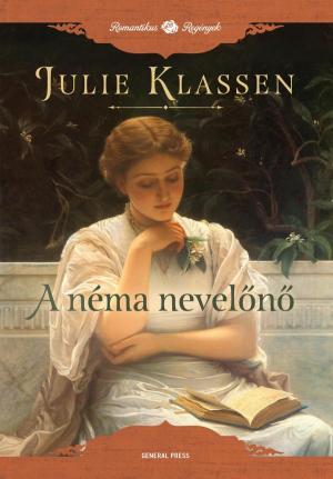 Julie Klassen: A néma nevelőnő