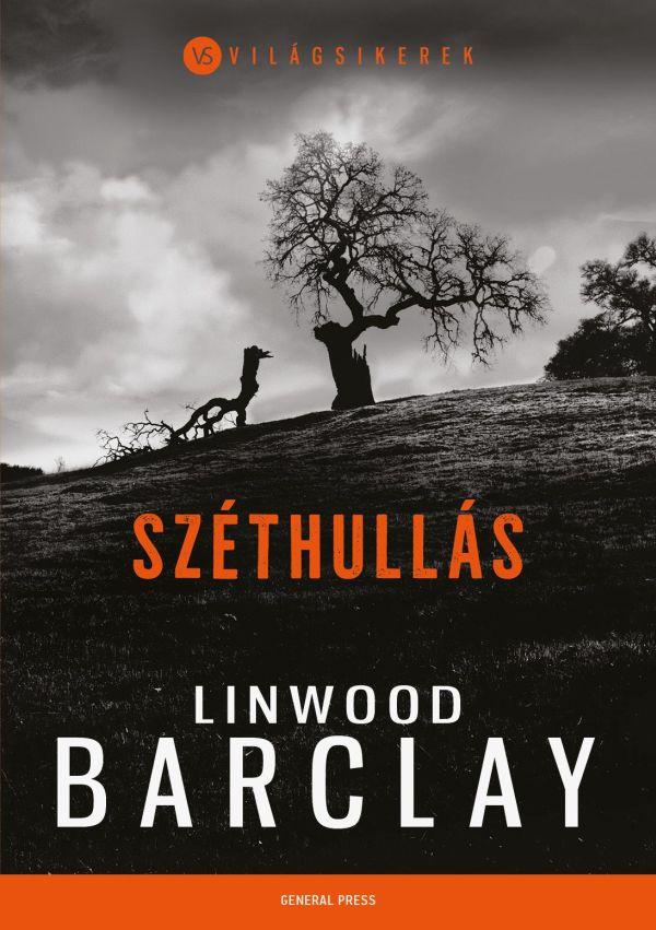 Linwood Barclay: Széthullás