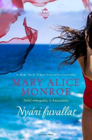 Mary Alice Monroe: Nyári fuvallat