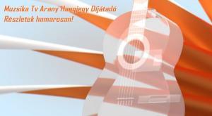 Muzsika TV Arany Hangjegy díj
