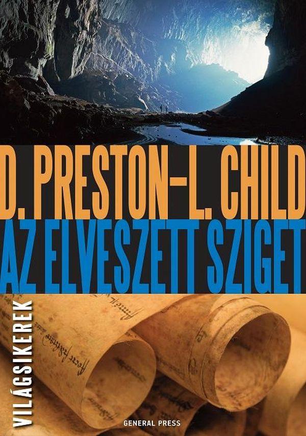 Douglas Preston - Lincoln Child: Az elveszett sziget