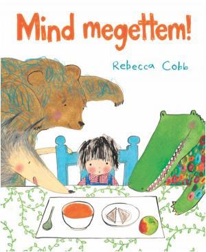 Rebecca Cobb: Mind megettem!
