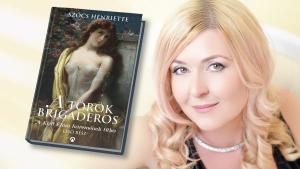 Szőcs Henriette A török brigadéros